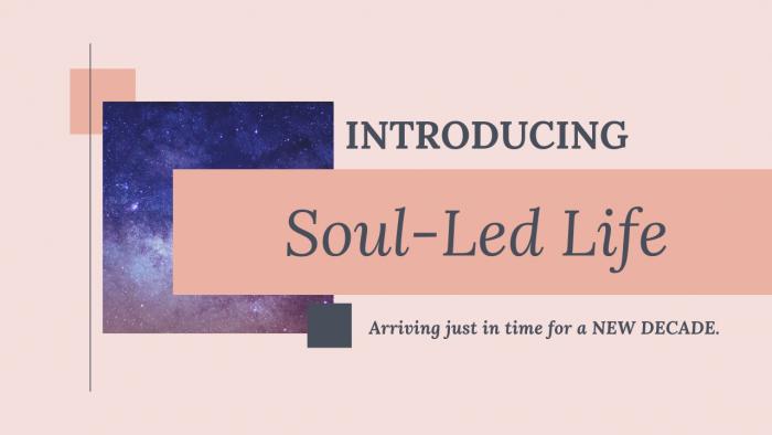 Soul-Led Life